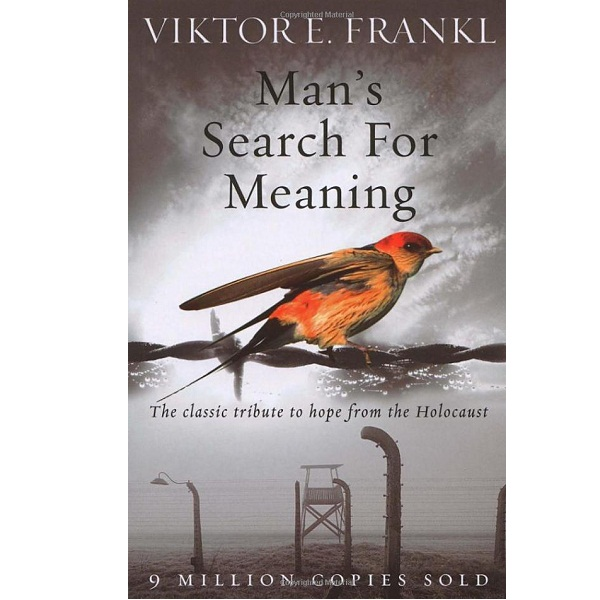 Mans Search for Meaning by Viktor E Frankl
